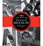 [(The Best of the Best of Brochure Design)] [ By (author) Jason Godfrey, By (author) Willoughby Design Group, By (author) Wilson Harvey, By (author) Cheryl Cullen ] [May, 2012]