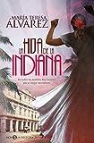 La hija de la indiana (Novela histórica)