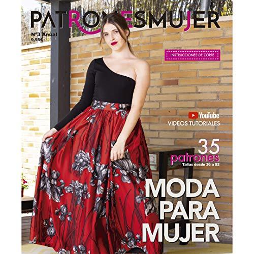 Revista PATRONESMUJER nº3. Patrones de ropa para mujer. Tallas desde la 36 a la 52. Tutoriales paso a paso en vídeo(Youtube).