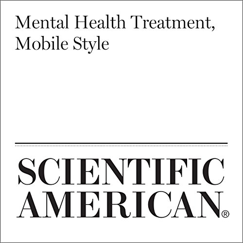 Mental Health Treatment, Mobile Style audiobook cover art