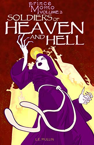 Soldiers of Heaven and Hell (Prince Momo Book 2) (English Edition)