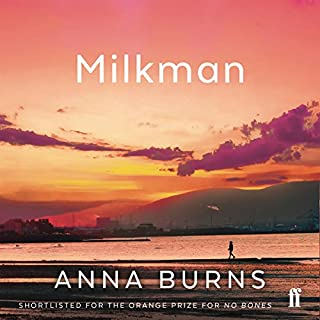 Milkman                   Written by:                                                                                                                                 Anna Burns                               Narrated by:                                                                                                                                 Bríd Brennan                      Length: 14 hrs and 11 mins     13 ratings     Overall 4.6