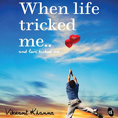 When Life Tricked Me audiobook cover art