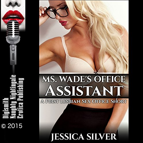 Ms. Wade's Office Assistant: A First Lesbian Sex Office Short audiobook cover art