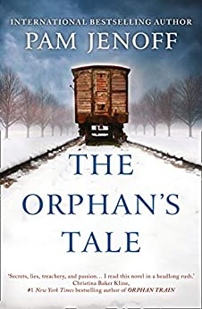 The Orphan's Tale: The phenomenal international bestseller about courage and loyalty against the odds (English Edition) di [Pam Jenoff]