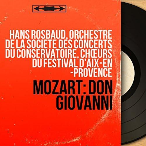 Hans Rosbaud, Orchestre de la Société des concerts du Conservatoire, Chœurs du Festival d'Aix-en -Provence