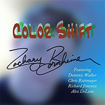 Color Shift (feat. Dominic Walker, Chris Rottmayer, Alex DeLeon & Richard Jimenez)