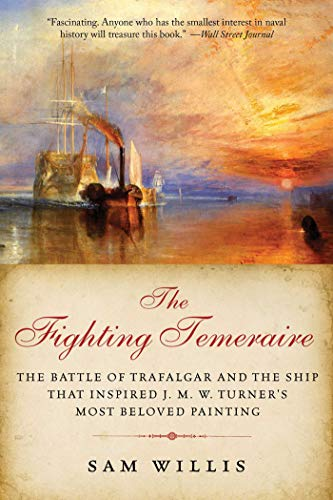The Fighting Temeraire (The Hearts of Oak Trilogy)