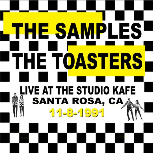 The Samples / The Toasters Live At The Studio Kafe
