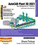 AutoCAD Plant 3D 2021 for Designers, 6th Edition