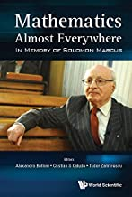 Mathematics Almost Everywhere:In Memory of Solomon Marcus (Mathematical Logic and Foundat)