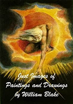 Just Images of Paintings and Drawings by William Blake by [William Blake, Ivo Dias de Sousa]
