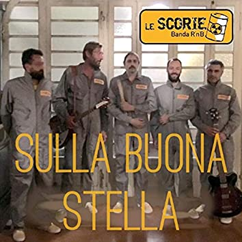 Sulla buona stella (Be on your way)