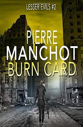 Burn Card (Lesser Evils, Band 2)