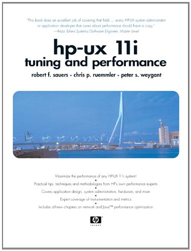 HP-UX 11i Tuning and Performance (Hewlett-Packard Professional Books)