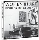 Women in Art: Figures of Influence by Reed Krakoff: Gallerist