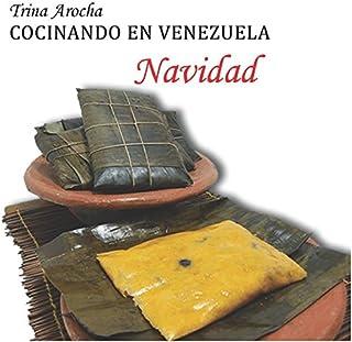 Cocinando En Venezuela. En Navidad