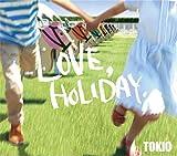 LOVE, HOLIDAY. 歌詞