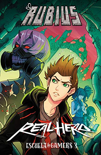 Real Hero. Escuela de Gamers 3 (4You2)