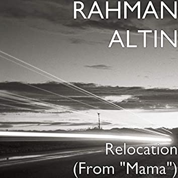 "Relocation (From ""Mama"")"