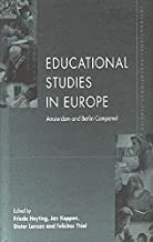 Educational Studies in Europe: Amsterdam and Berlin Compared: 1