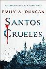 Santos crueles: Algo oscuro y sagrado, 1 par Duncan