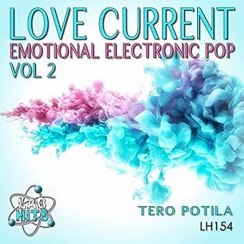 Love Current: Emotional Electronic Pop, Vol. 2