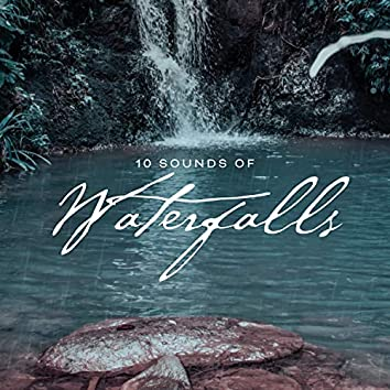 10 Sounds Of Waterfalls