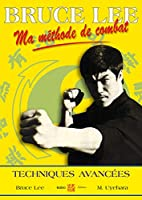 Bruce Lee, ma méthode de combat t.4
