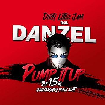 Pump It Up 15th Anniversary Funk Edit (feat. Danzel)