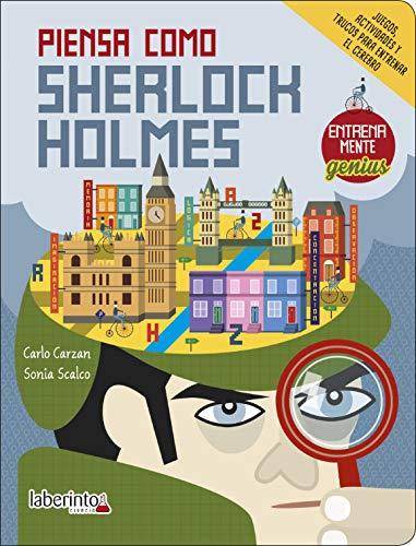 Piensa Como Sherlock Holmes (Entrenamente genius)