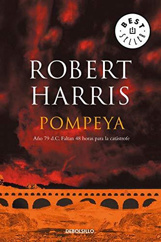 Pompeya: Año 79 d.C. Faltan 48 horas para la catástrofe (BEST SELLER)