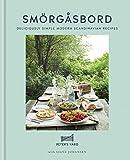 Smorgasbord: Deliciously simple modern Scandinavian recipes (English Edition)