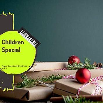 Children Special - Prayer Sounds Of Christmas, Vol. 3