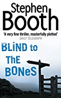 Blind to the Bones (Cooper and Fry Crime Series)