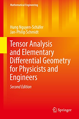 Tensor Analysis and Elementary Differential Geometry for Physicists and Engineers (Mathematical Engineering) (English Edition)