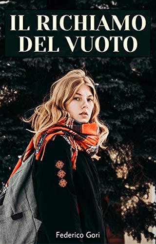 Il Richiamo Del Vuoto (Italian Edition)