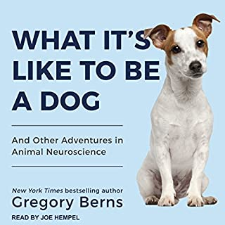 What It's Like to Be a Dog audiobook cover art