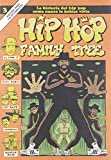 Hip Hop Family Tree 3: La historia del Hip Hop como nunca la habías visto