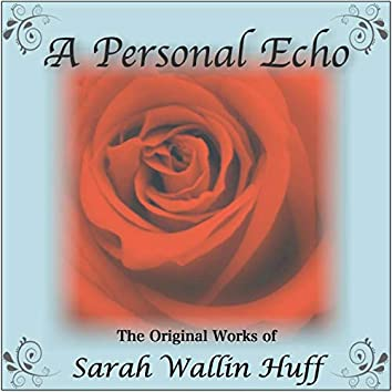 A Personal Echo
