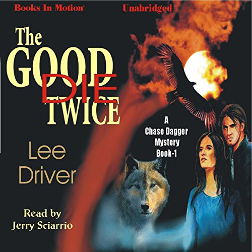 The Good Die Twice audiobook cover art