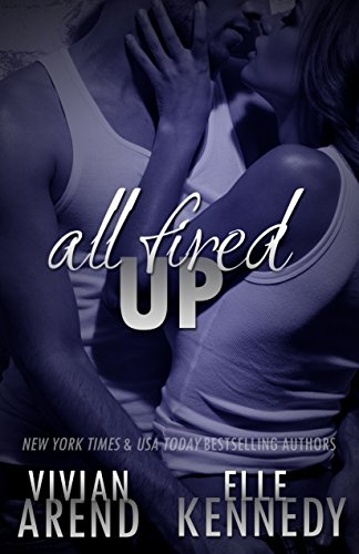 All Fired Up (DreamMakers Book 1) (English Edition)