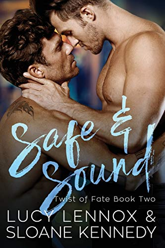 Safe and Sound (Twist of Fate) (Volume 2)