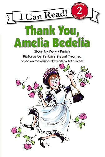 Thank You, Amelia Bedelia (I Can Read Level 2)の詳細を見る