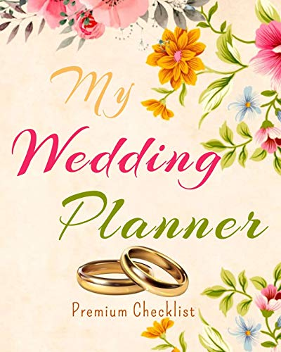 My Wedding Planner a Portable Guide to Organizing Your Dream Wedding 2021 | 2020 Wedding Planner with golden wedding rings design Complete Wedding ... Journal Pages Bride Wedding Engagement Gift