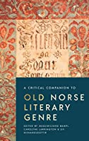 A Critical Companion to Old Norse Literary Genre (Studies in Old Norse Literature)