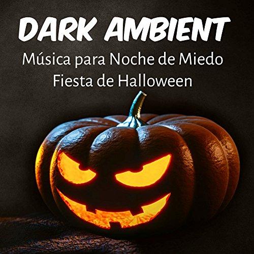 Dark Ambient - Música para Noche de Miedo Fiesta de Halloween con Efectos de Sonido de Terror