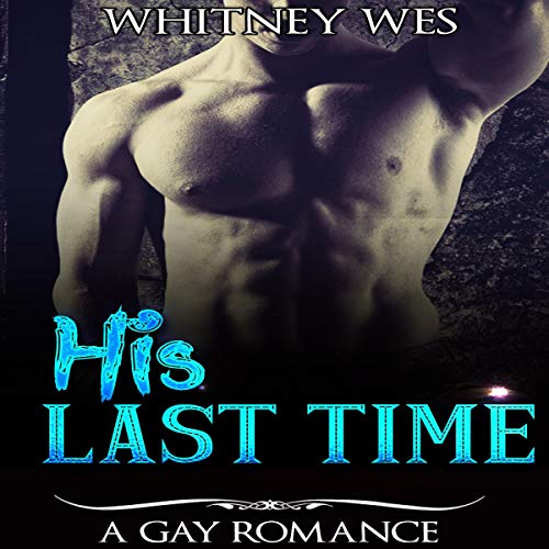 His Last Time audiobook cover art