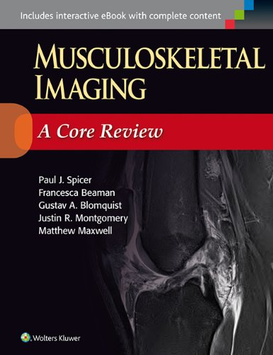 MUSCULOSKELETAL IMAGING: A CORE REVIEW (PB 2015)