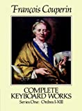 Complete Keyboard Works, Series One (Dover Music for Piano) (English Edition)
